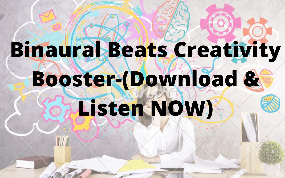 Binaural Beats Creativity Booster